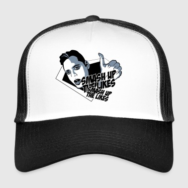 Smash Up the Likes - Trucker Cap