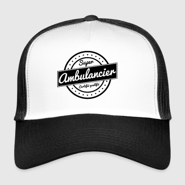 Super ambulancier - Trucker Cap