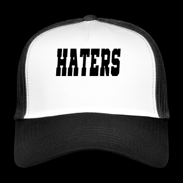 haters - Trucker Cap