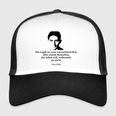 Kafka: The logic is unshakeable, though - Trucker Cap