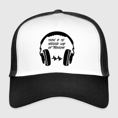Music is my second way of thinking - Trucker Cap