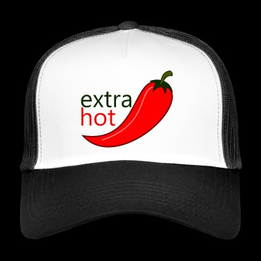 Extra hot - Trucker Cap