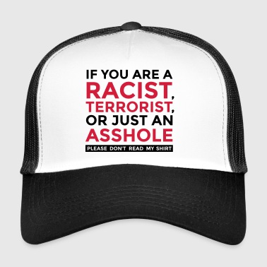 Do not be an idiot! - Trucker Cap