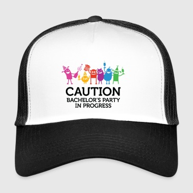 Caution: Bachelor's Party In Progress! - Trucker Cap