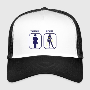 Comparison: Your Wife vs. My Wife - Trucker Cap