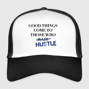 Good Things Come Those Who Hustle | Animal Fashion - Trucker Cap