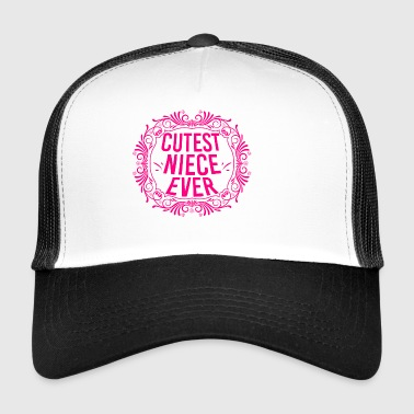 Sweetest niece of all time - Trucker Cap