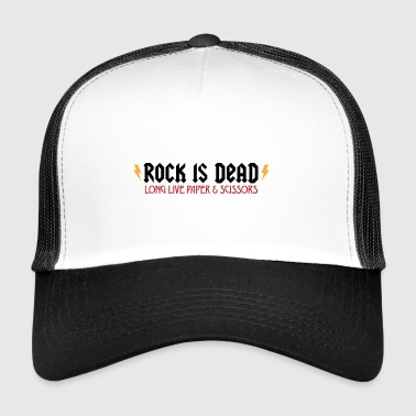 Rock Is Dead! Long Live Paper And Scissors. - Trucker Cap