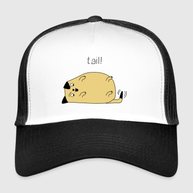 Dog - tail! - Trucker Cap