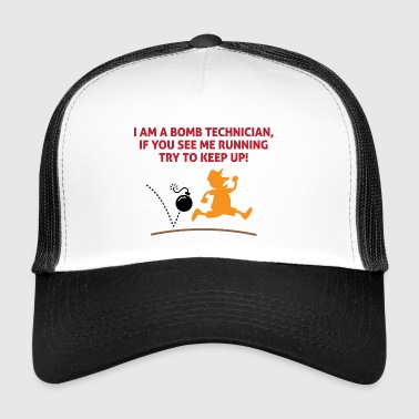 When A Bomb Squads Running, Follow Him! - Trucker Cap