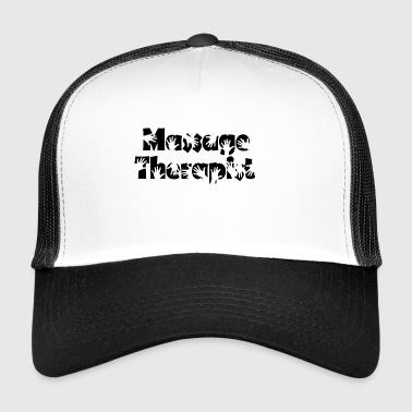 massage terapeut - Trucker Cap