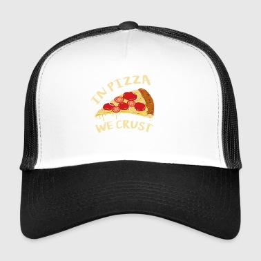 W pizzy my - Funny Pizza Shirt - Trucker Cap