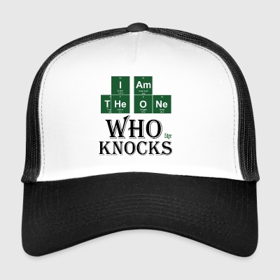 The_one_who_Knocks_Blc - Trucker Cap