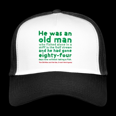 THE OLD MAN AND THE SEA - Trucker Cap
