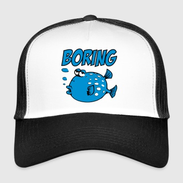 Boring Fish - Trucker Cap