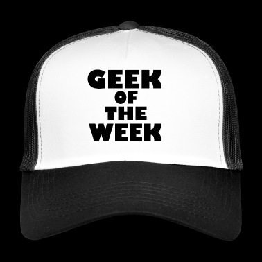 geek van de week - Trucker Cap