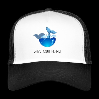 Save our planet - Trucker Cap