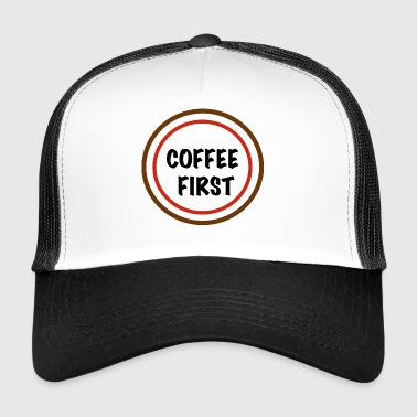 COFFEE FIRST - Trucker Cap