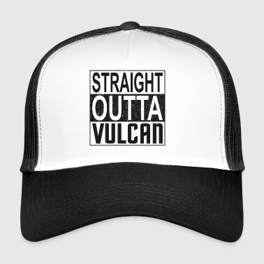 Straight Outta Vulcan (dark) - Trucker Cap