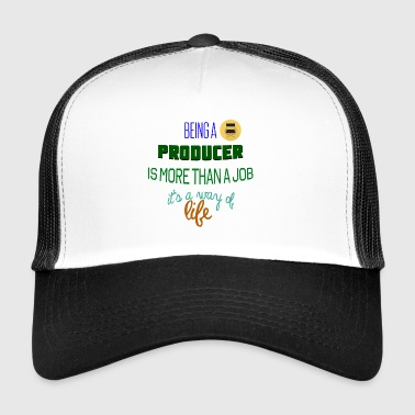 Being a producer - Trucker Cap