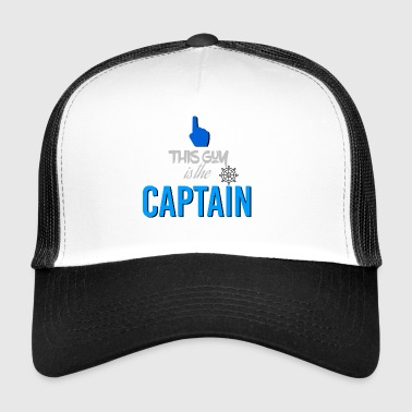 This guy is the captain - Trucker Cap