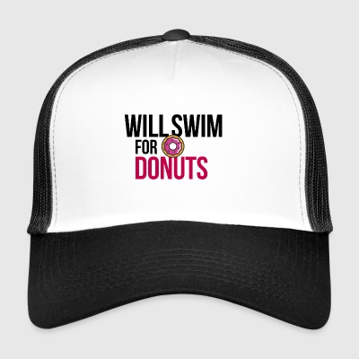 Will swim for donuts - Trucker Cap