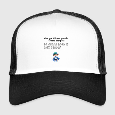 Funny story for my parents - Trucker Cap