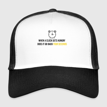 When a clock gets hungry - Trucker Cap