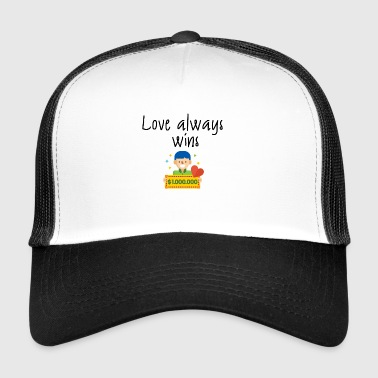Love always wins - Trucker Cap