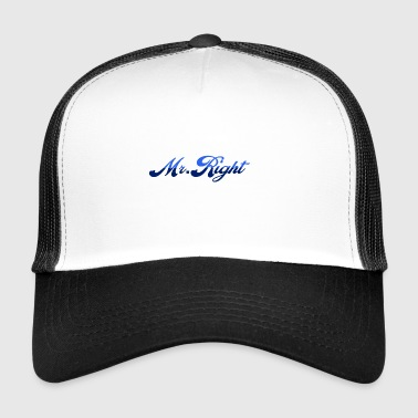 Mr. Right - Trucker Cap