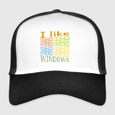 I like Windows - Trucker Cap