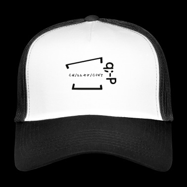 Chillaxicon text with text! q -P - Trucker Cap