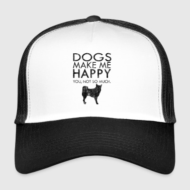 Dogs make me happy Hunde Haustier Geschenk Idee - Trucker Cap