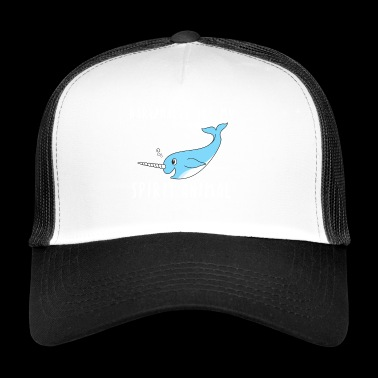 Narvali Spirit Animal idea regalo slogan - Trucker Cap