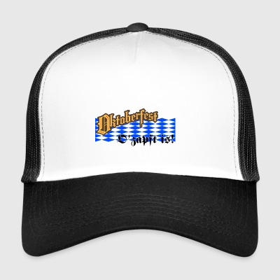 Oktoberfest | O'zapft is ! - Trucker Cap
