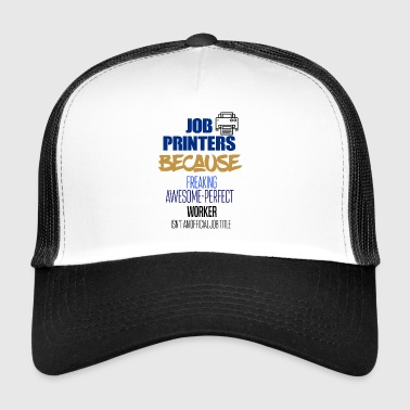job printere - Trucker Cap
