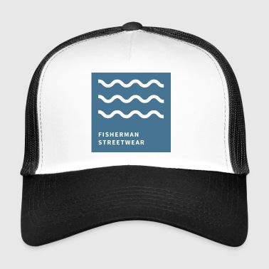 Fisherman Streetwear - Trucker Cap