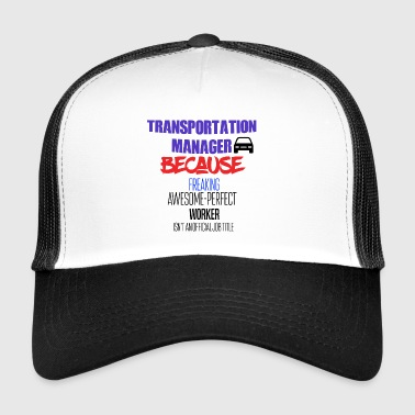 Transportation manager - Trucker Cap