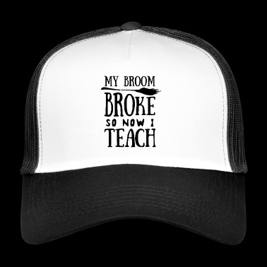 Halloween. Broom. Witch. Witches' broom. Teacher. to teach - Trucker Cap