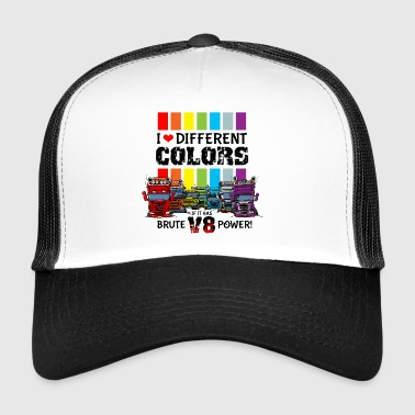 i love different colors if it has brute v8 power - Trucker Cap