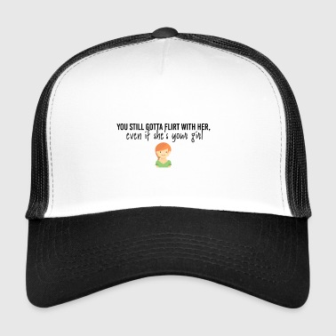 Flirt with her - Trucker Cap