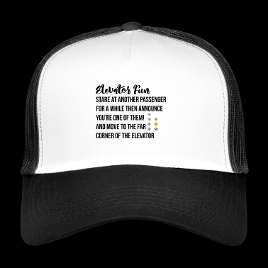 Elevator Fun - Trucker Cap