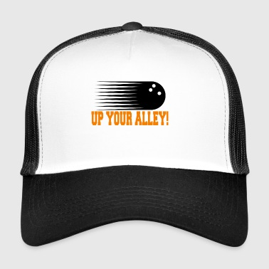 Funny Bowling UP YOUR ALLEY! - Trucker Cap