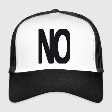 No. - Trucker Cap