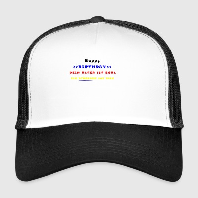 HAPPY BIRTHDAY - Trucker Cap