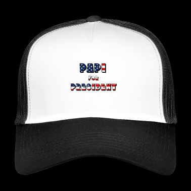 Papi for President - Trucker Cap