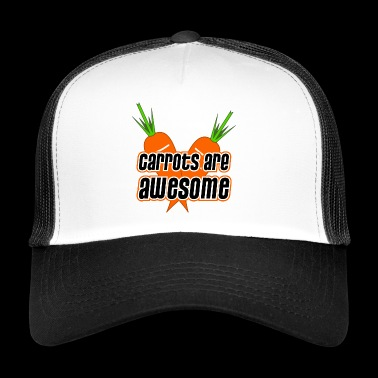 Carrots are awesome - carrots carrots vegetarian - Trucker Cap