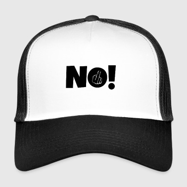 NO! Middle finger stinky finger - Trucker Cap
