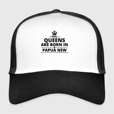 gift love queens are born PAPUA NEW GUINEA - Trucker Cap