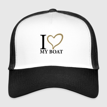 I love my boat - Trucker Cap